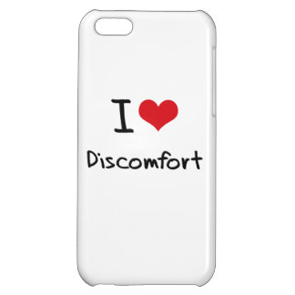 I Love Discomfort iPhone 5C Cover