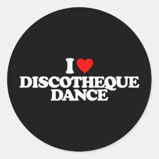 I LOVE DISCOTHEQUE DANCE CLASSIC ROUND STICKER