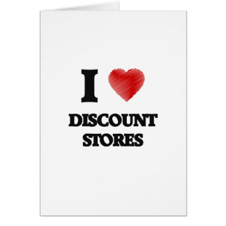 I love Discount Stores Card