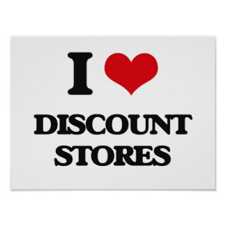 I love Discount Stores Print