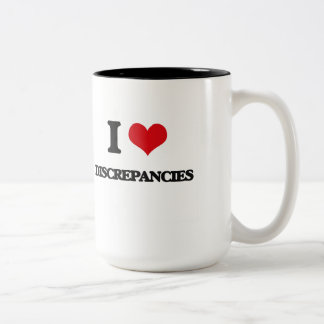 I love Discrepancies Two-Tone Coffee Mug