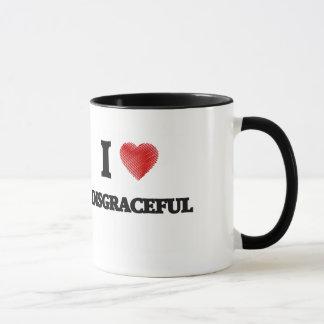 I love Disgraceful Mug