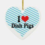I Love Dish Pigs Christmas Tree Ornaments