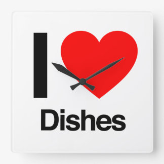 i love dishes square wall clock