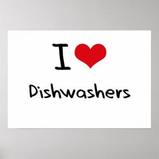 I Love Dishwashers Posters
