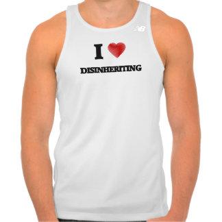 I love Disinheriting Tank Top