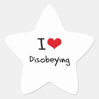 I Love Disobeying Star Sticker