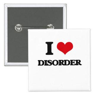 I love Disorder Pin