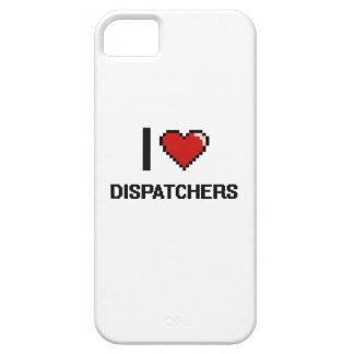 I love Dispatchers iPhone 5 Covers