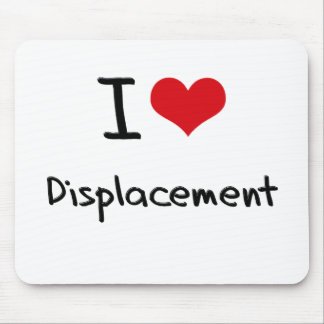 I Love Displacement Mousepads