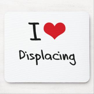 I Love Displacing Mousepads
