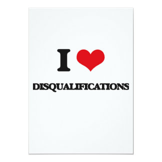 I love Disqualifications Cards