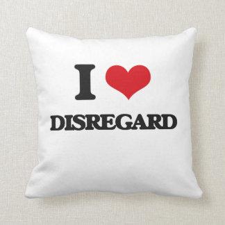 I love Disregard Throw Pillow