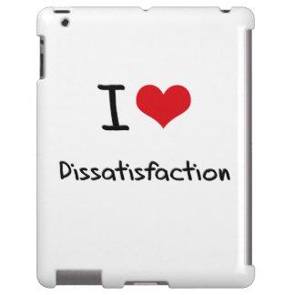 I Love Dissatisfaction
