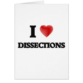 I love Dissections Card