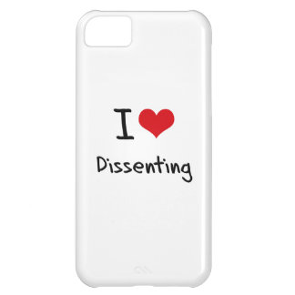 I Love Dissenting iPhone 5C Cover