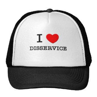 I Love Disservice Trucker Hats