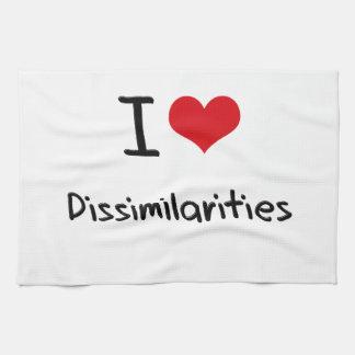 I Love Dissimilarities Towels