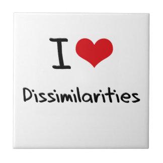 I Love Dissimilarities Ceramic Tile