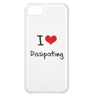 I Love Dissipating iPhone 5C Case