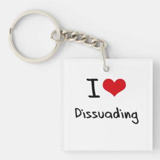 I Love Dissuading Single-Sided Square Acrylic Keychain