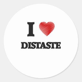 I love Distaste Classic Round Sticker