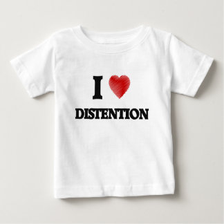 I love Distention Baby T-Shirt