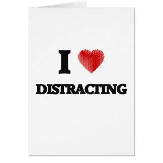I love Distracting Card