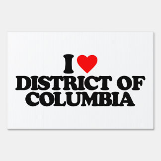 I LOVE DISTRICT OF COLUMBIA LAWN SIGN