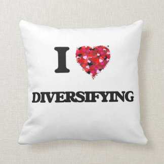 I love Diversifying Pillow