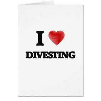 I love Divesting Card