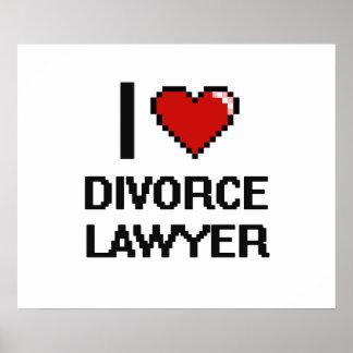 I love Divorce Lawyer Poster
