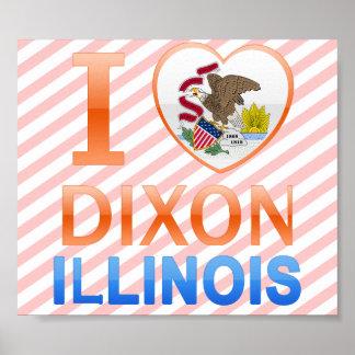 I Love Dixon, IL Posters