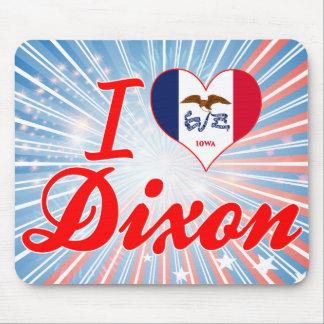 I Love Dixon, Iowa Mouse Pad