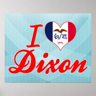 I Love Dixon Iowa Poster