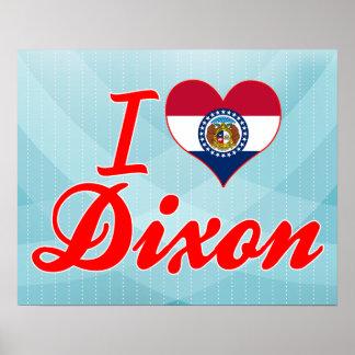 I Love Dixon Missouri Poster