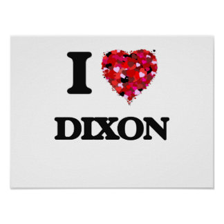 I Love Dixon Poster