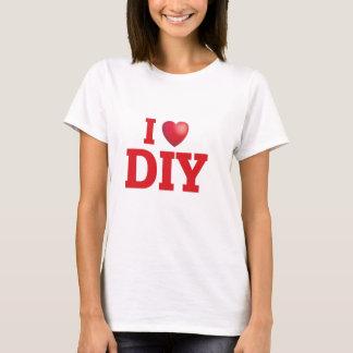 i love diy T-Shirt