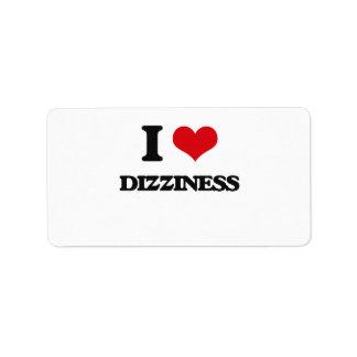I love Dizziness Address Label