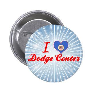 I Love Dodge Center, Minnesota Pins
