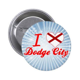 I Love Dodge City, Alabama Pin