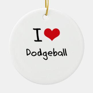 I Love Dodgeball Ceramic Ornament