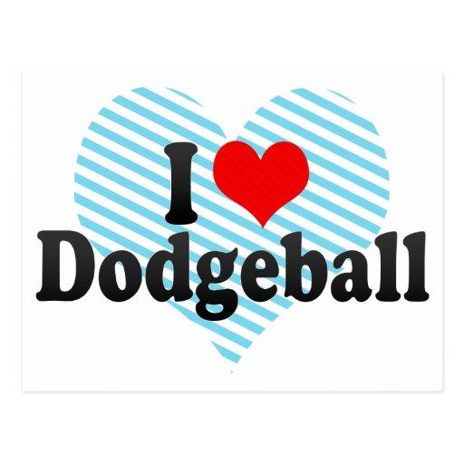 I Love Dodgeball Postcard