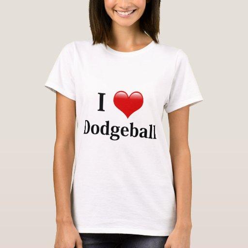 I Love Dodgeball T-Shirt