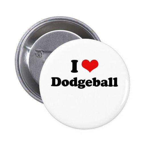 I Love Dodgeball Tshirt Button