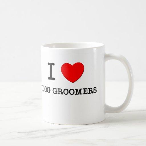 I Love Dog Groomers Classic White Coffee Mug