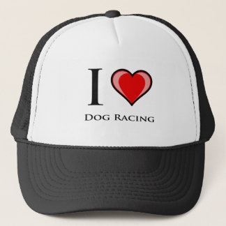I Love Dog Racing Trucker Hat