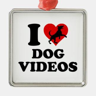 I Love Dog Videos Metal Ornament