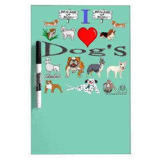 i love Dog's Dry Erase Board