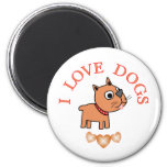 I Love Dogs Fridge Magnet